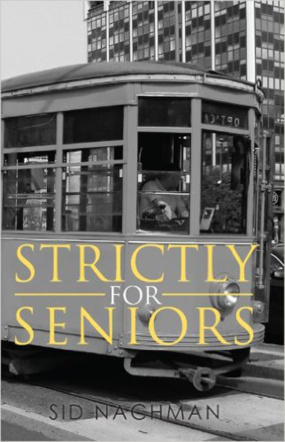 sid nachman strictly for seniors cover
